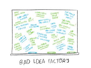2. Bad ideas
